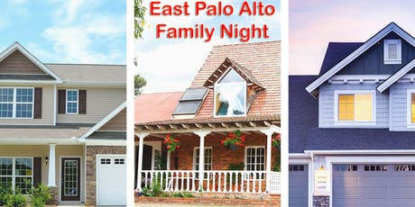 EAST PALO ALTO FAMILY NIGHT - REAL ESTATE ESSENTIALS tickets