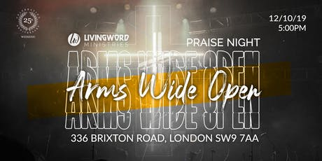 PRAISE NIGHT: ARMS WIDE OPEN tickets