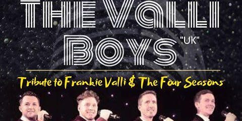 Valli Boys: Tribute to Frankie Valli & The Four Seasons