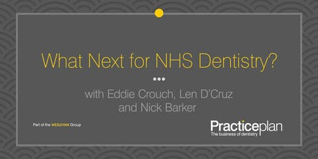 What Next for NHS Dentistry? - Chelmsford tickets