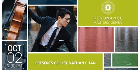 Resonance Masters' Series presents Cellist Nathan Chan tickets
