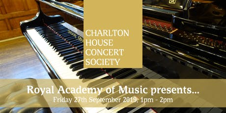 Royal Academy of Music presents - Charlton House Concert Society tickets