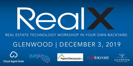 REALx Workshop Glenwood powered by Xplode Conference tickets