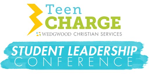 Wedgwood's Teen CHARGE: Student Leadership Conference