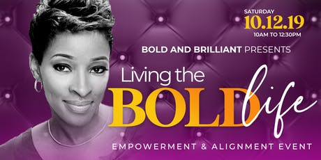 Living The Bold Life  tickets
