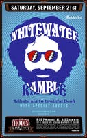 Whitewater Ramble w/ Grateful Dawg Sessions and Special Guests