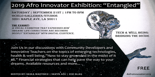 2019 Afro Innovator Exhibition: Entangled