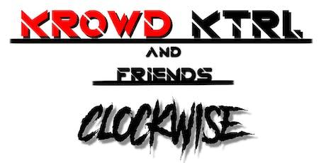 Krowd Ktrl / Clockwise / Trill Kosby / K!ndly / Level One tickets
