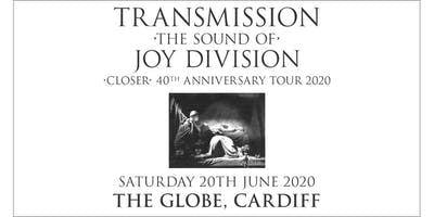 Transmission - The Sound of Joy Division (The Globe, Cardiff)