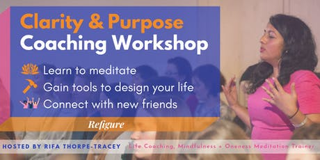 Coaching Workshop for Clarity & Purpose  tickets