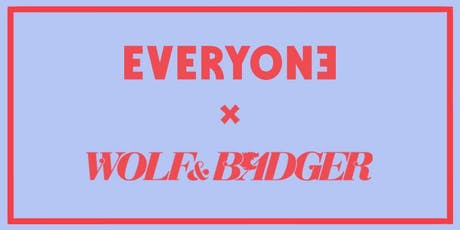 London Design Festival:  Everyone Agency x Wolf & Badger Private View tickets