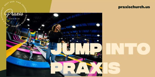 JUMP into Praxis! - Start up Party