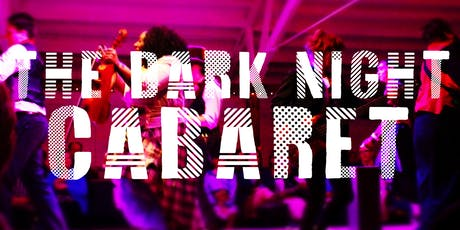 The Dark Night Cabaret (SHOW ONLY) tickets
