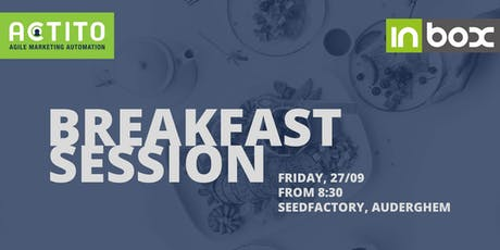 ACTITO - Inbox Breakfast Session tickets