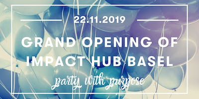 Grand Opening Party of Impact Hub Basel