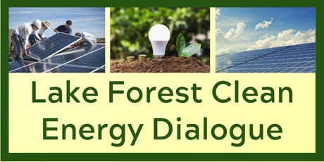 Lake Forest Clean Energy Dialogue tickets