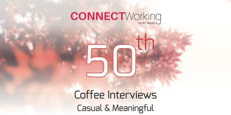 CONNECTWorking October 1st, 2019 - Coffee Interviews tickets