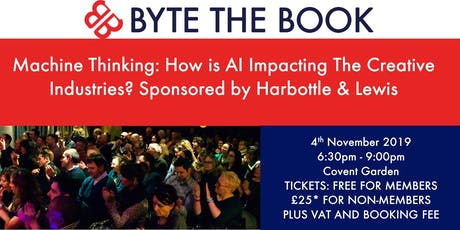 Machine Thinking: How is AI Impacting The Creative Industries? Sponsored by Harbottle & Lewis tickets
