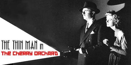 The Thin Man in the Cherry Orchard - FringeBYOV tickets