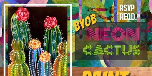 NEON CACTUS Paint Party