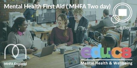 Mental Health First Aid - Adult MHFA Two Day course - Watford tickets
