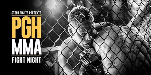 Stout Fights Presents PGH MMA Fight Night
