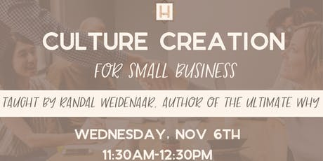 Culture Creation For Small Business tickets
