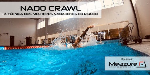 NADO CRAWL - A TÉCNICA DOS MELHORES NADADORES DO MUNDO