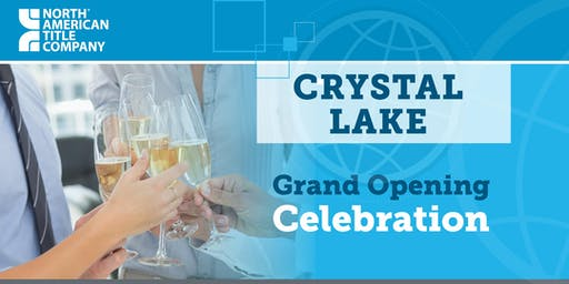 North American Title's Crystal Lake - Grand Opening Event
