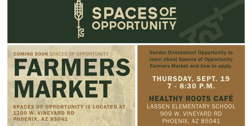 Vendor Orientation for Spaces of Opportunity Farmers Market
