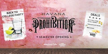 Prohibition: Semester Opening - International Thursday tickets