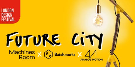 London Design Festival: Future Cities Launch tickets