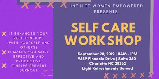 Infinite Women Empowered Presents: Self Care Workshop