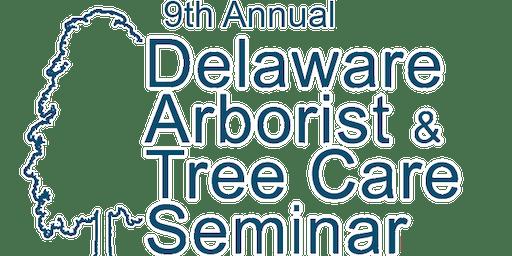 9th Annual Delaware Arborist and Tree Care Seminar