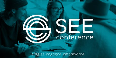SEE (Singles Engaged and Empowered) Conference 2019 tickets