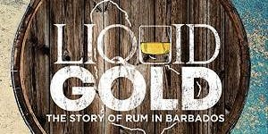 Discover The Caribbean: Film -  Liquid Gold: The Story of Rum in Barbados