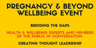Pregnancy & Beyond Wellbeing Event