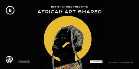 African Art Shared tickets
