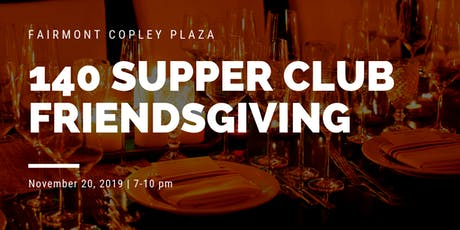 140 Supper Club Dinner: FRIENDSGIVING tickets