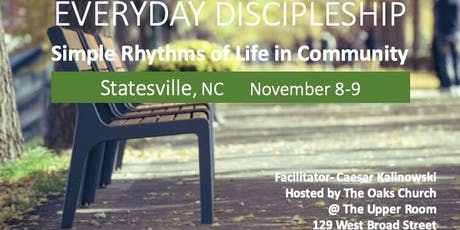 Everyday Discipleship: Simple Rhythms of Life in Community tickets