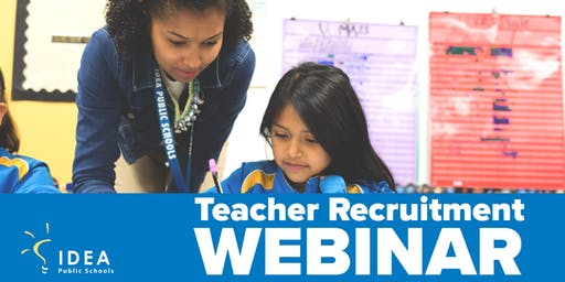 9/24/2019 IDEA Public Schools: IDEA 101 Recruitment Webinar (Online)