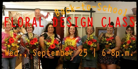 Back-to-School Floral Design Class tickets