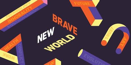 Brave New World 2019  tickets