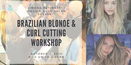 Brazilian Blonde & Curl Cutting Workshop tickets