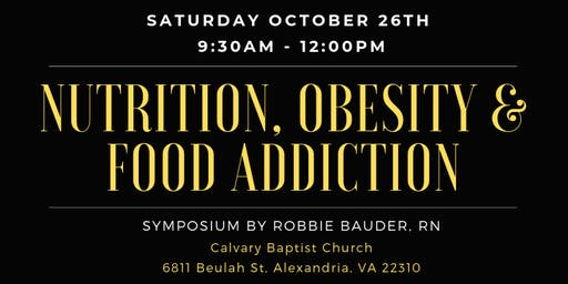 Nutrition, Obesity & Food Addiction Symposium