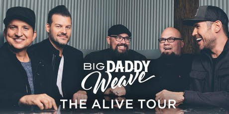 Big Daddy Weave - Alive Tour tickets