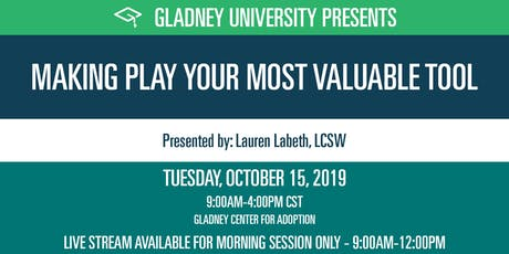 Making Play Your Most Valuable Tool tickets