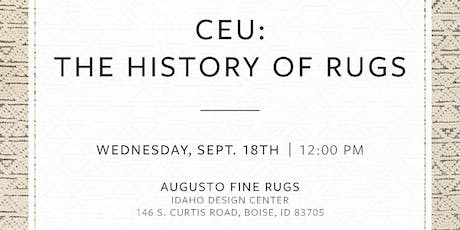 IDI History of Rugs CEU at Augusto Fine Rugs-Monthly Luncheon tickets