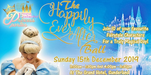 The Happily Ever After Ball 11:00 am Start