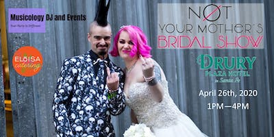 Not Your Mother's Bridal Show - Santa Fe Edition